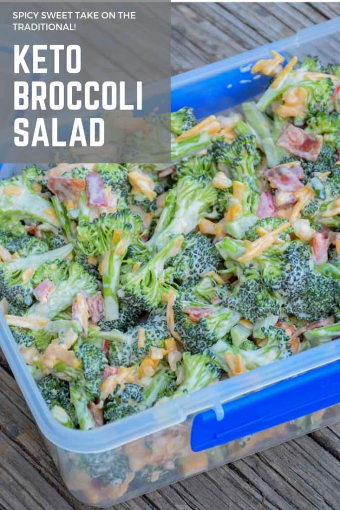 Pinnable image of Keto Broccoli Salad in a storage container without the lid