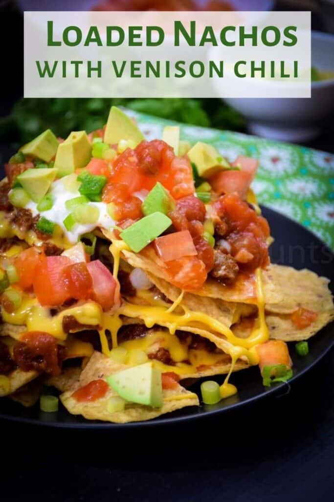 Pinnable Image for Loaded Nachos with Venison Chili
