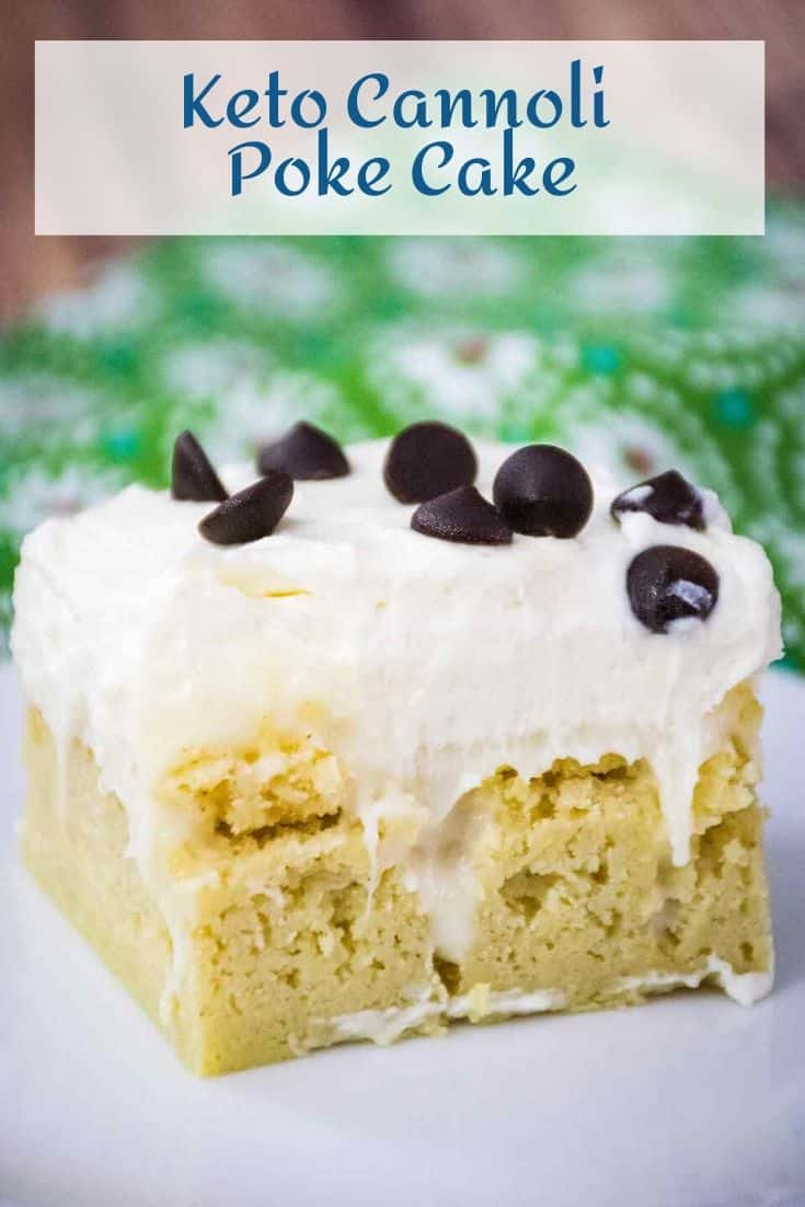 Keto Cannoli Poke Cake is a delicious low carb option for a birthday cake! #ketocake #cannoli #sugarfree #lowcarb #ketodessert